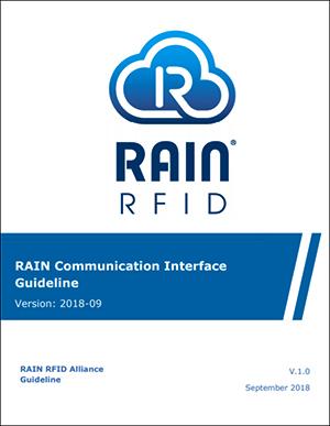 RAIN RFID联盟发布RAIN通信接口指南,提高RFID读取器互操作性
